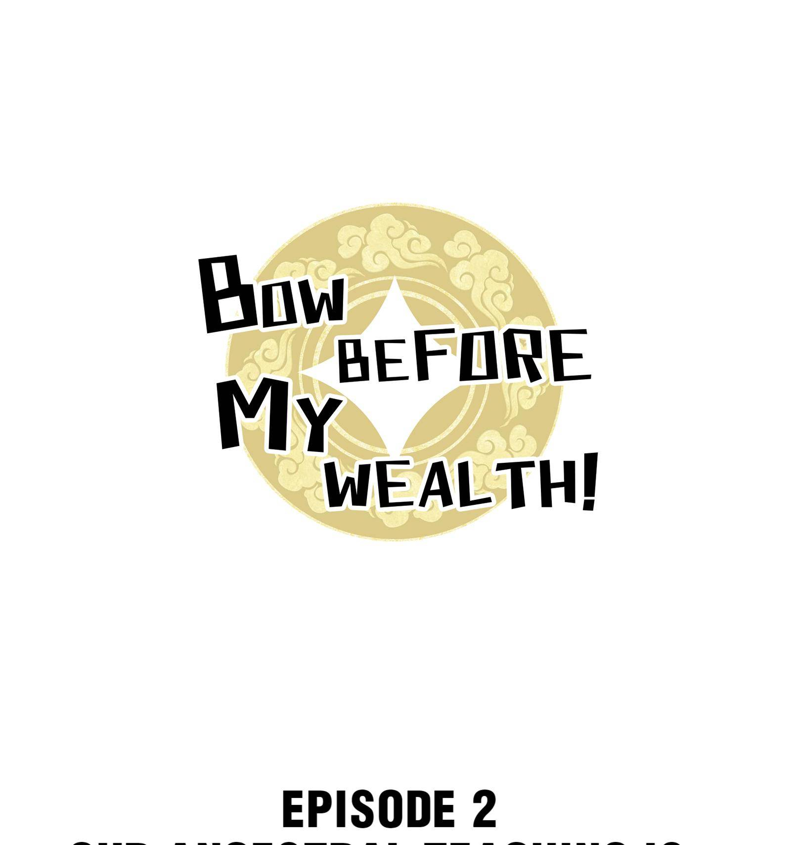 Bow Before My Wealth! - chapter 2 - #1