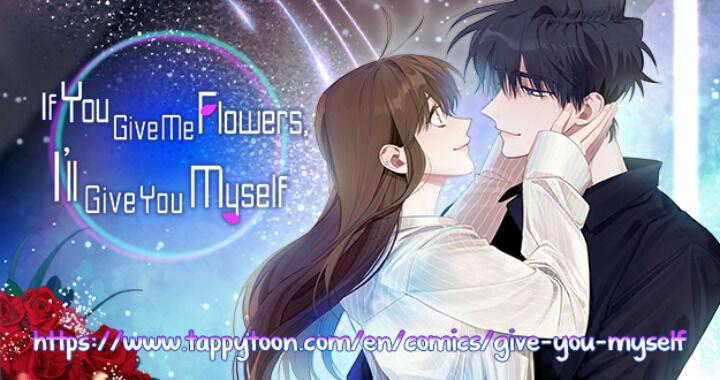 Give Me A Flower, And I'll Give You All Of Me - chapter 54 - #1