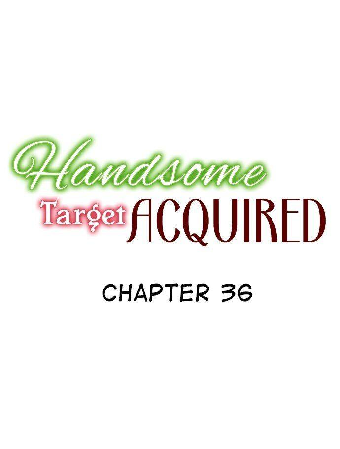 Handsome Target Acquired - chapter 36 - #2