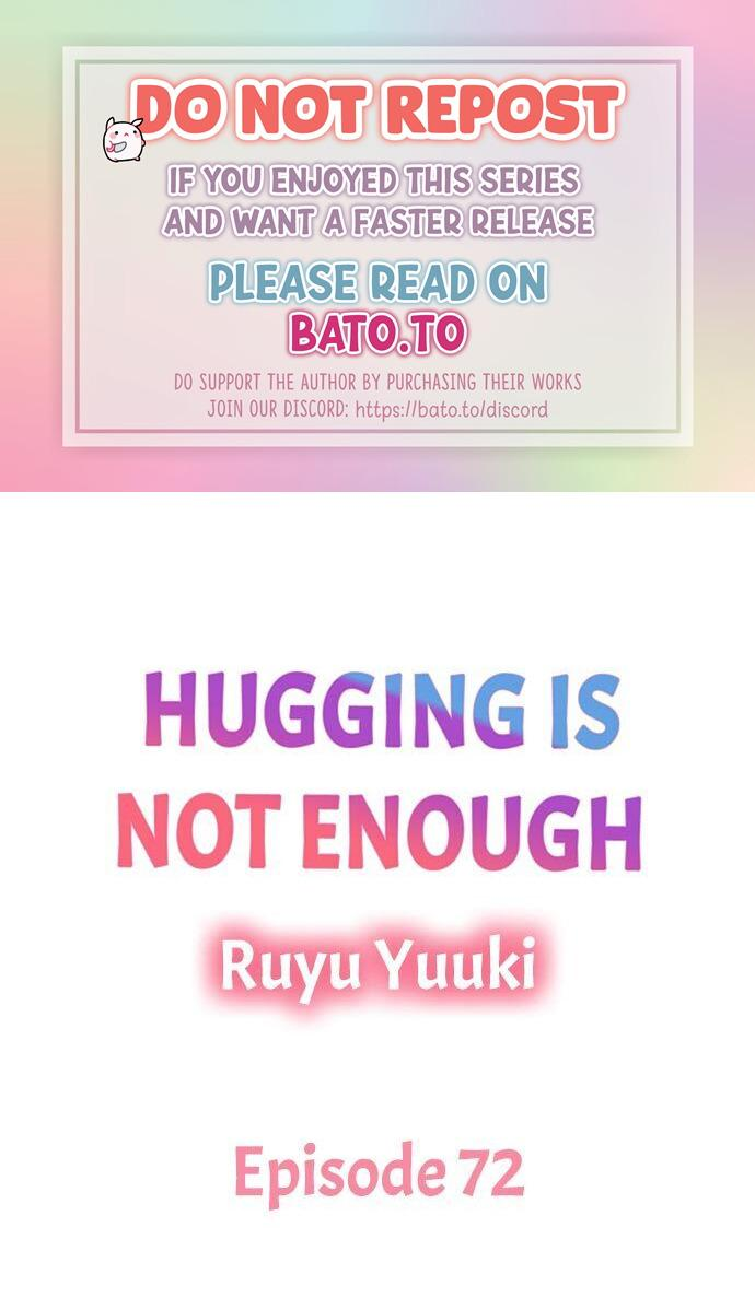Hugging Is Not Enough - chapter 72 - #1