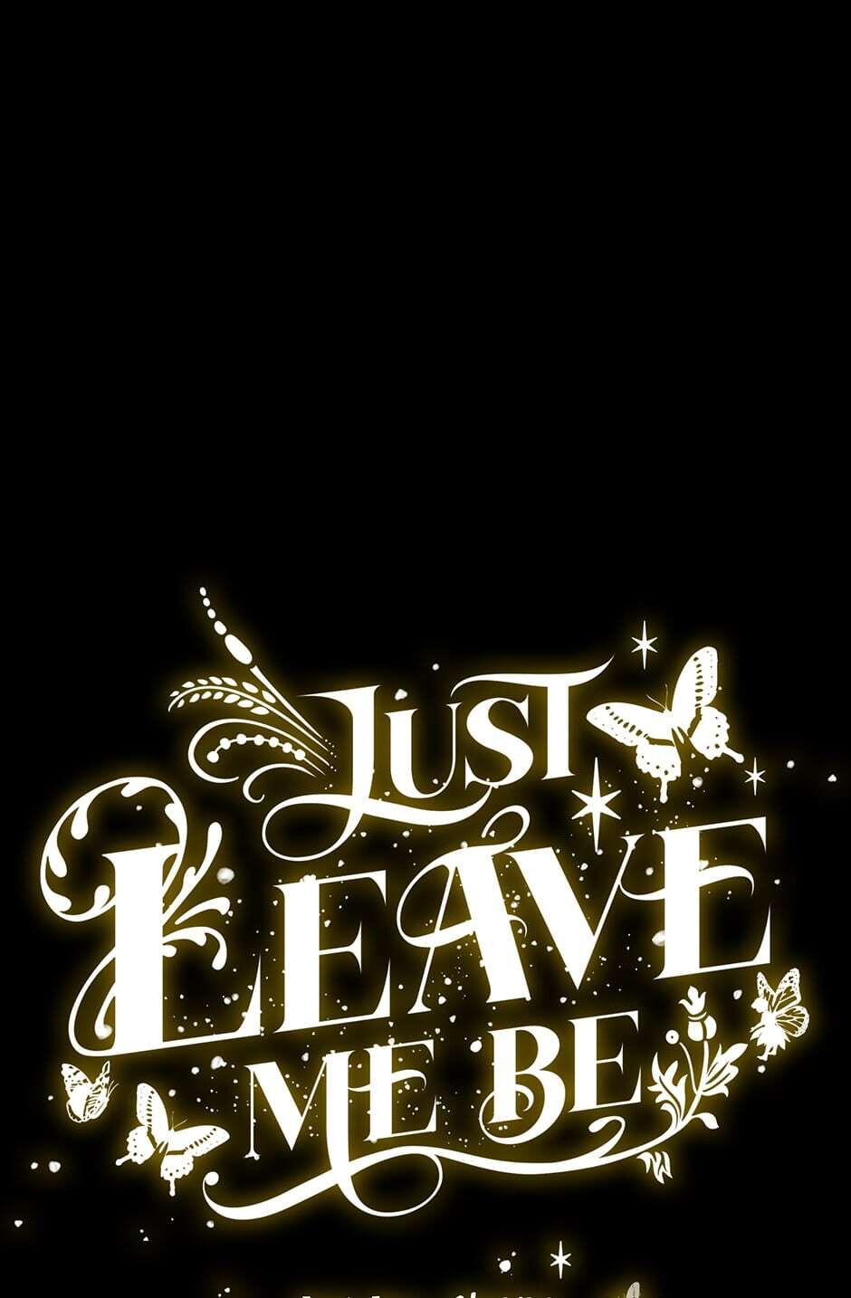 Just Leave Me Be - chapter 34 - #1