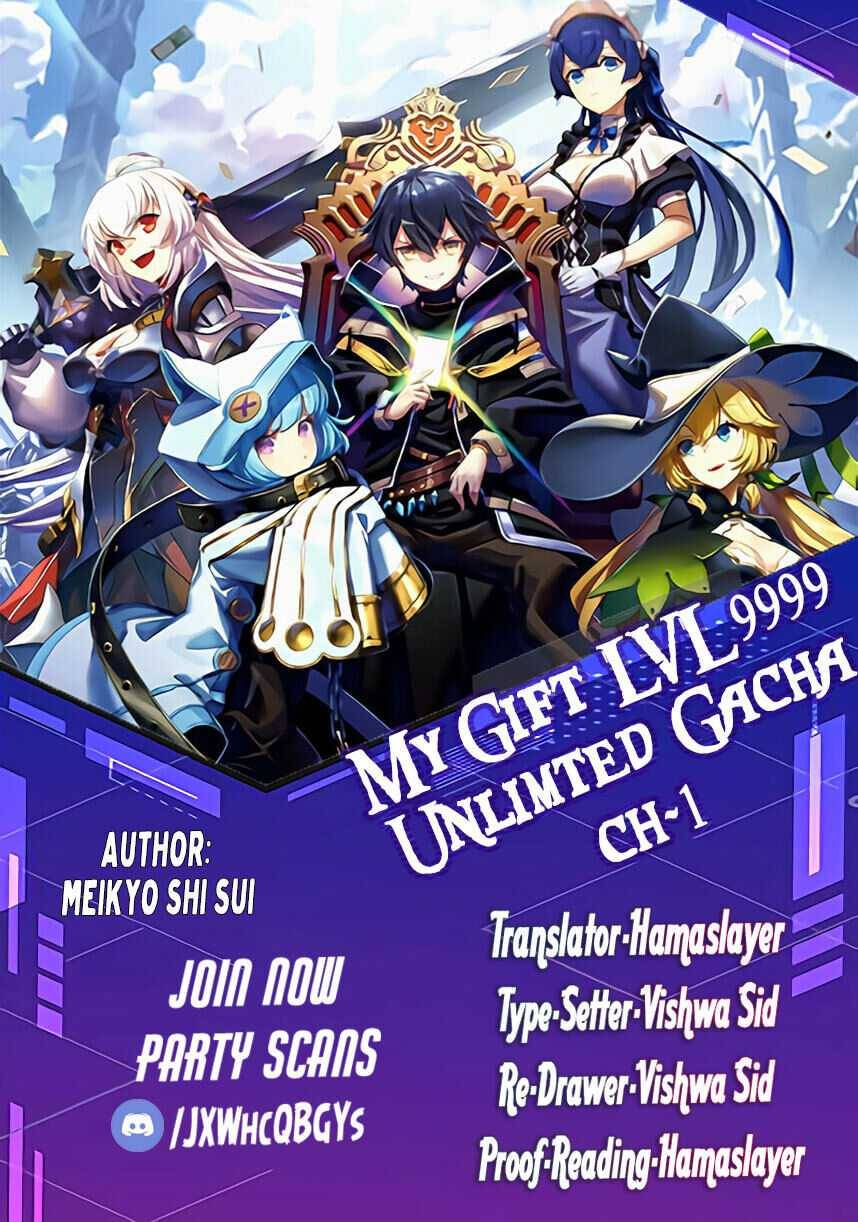 My Gift LVL 9999 Unlimited Gacha - chapter 1 - #1