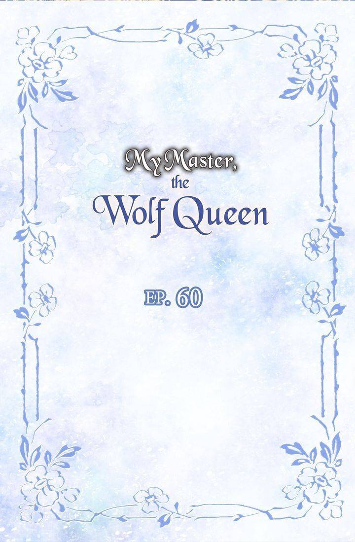 My Master, the Wolf Queen - chapter 60 - #2