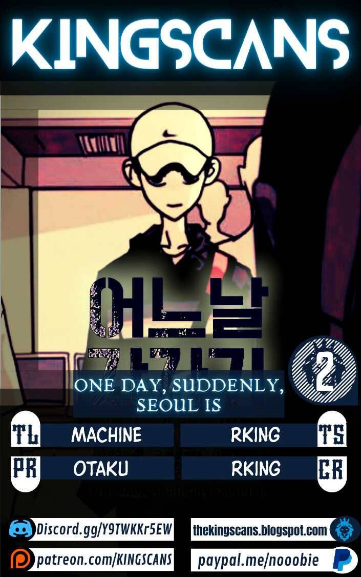 One Day, Suddenly, Seoul Is - chapter 2 - #1