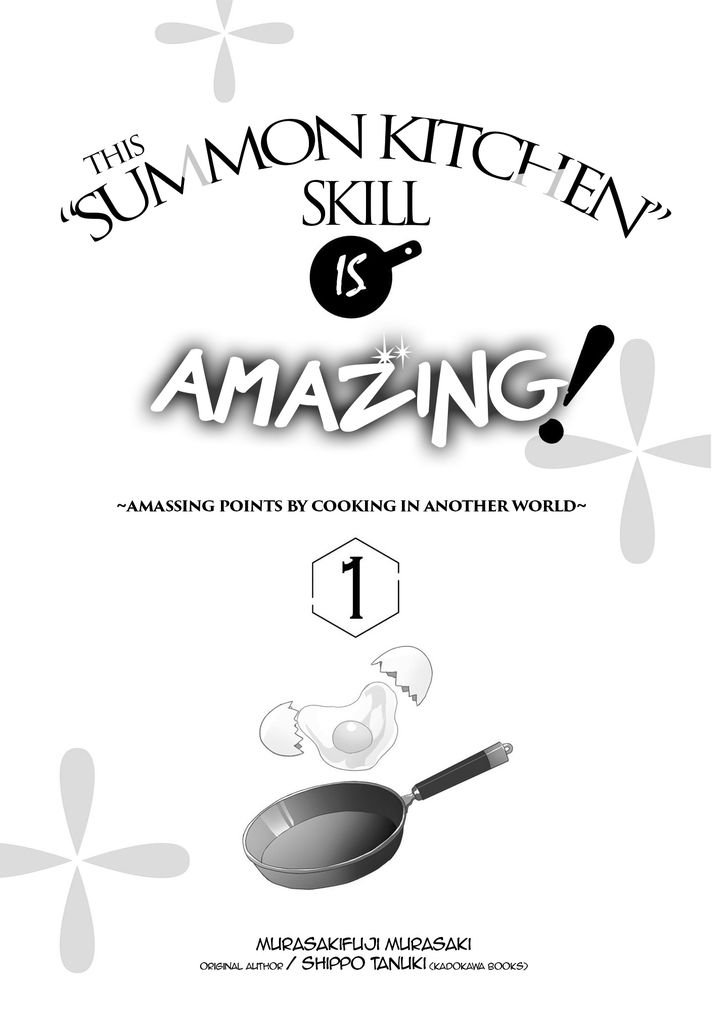 """This """"Summon Kitchen"""" Skill is Amazing! ~Amassing Points By Cooking in Another World~ - chapter 1 - #2"""